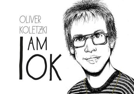 Oliver Koletzki - I Am OK - [Stil vor Talent]