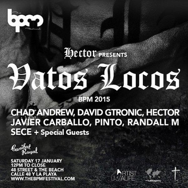 Bpm-2015-Vatos-Locos-Flyer