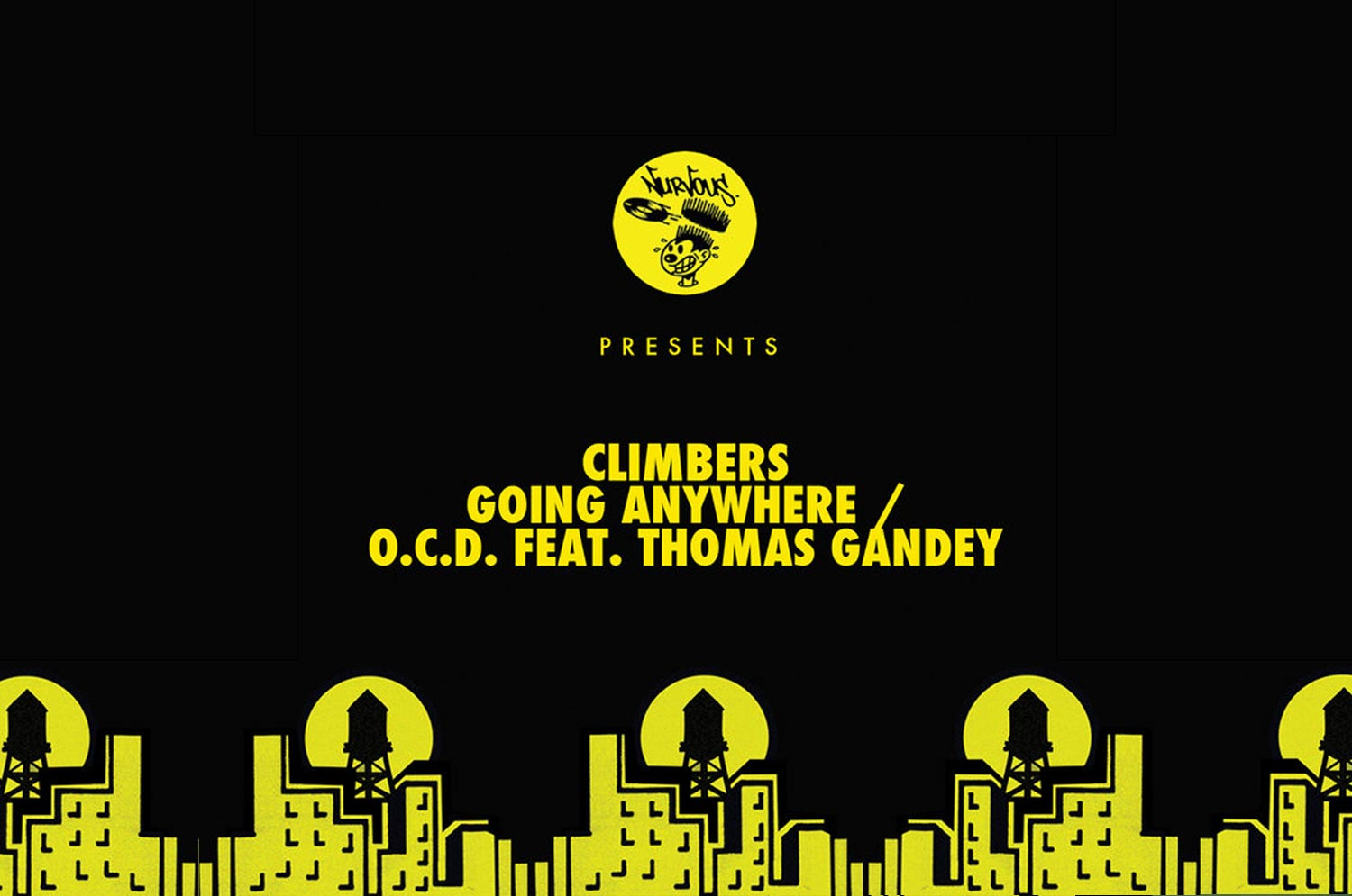 Climbers ft. Thomas Gandey – Going Anywhere /  O.C.D – [Nurvous]