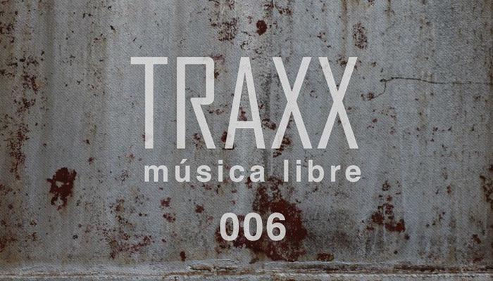 TRAXX 006 - techno melódico y ponedor